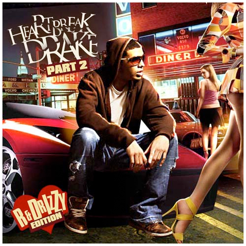 Drake - Heartbreak Drake 2