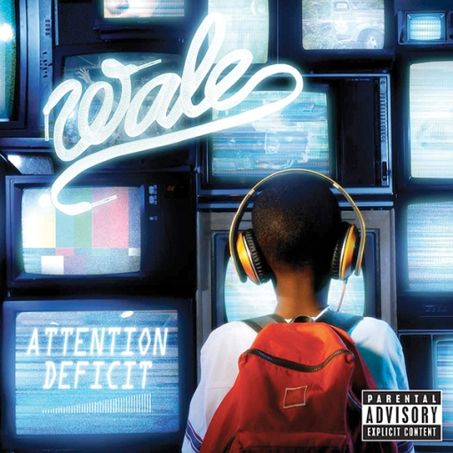 Wale Attention Deficit